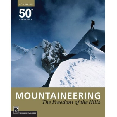 Mountaineering: The Freedom of the Hills