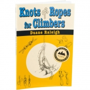 Knots & Ropes for Climbers (Raleigh)