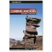 Climbing Anchors - 3rd Edition